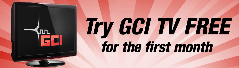 FREE trial of GCI TV