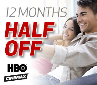 HBO and Cinemax Half Off!